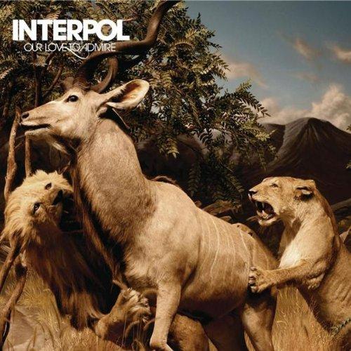Interpol - Our Love To Admire album cover
