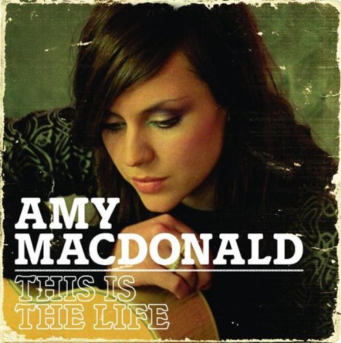 Amy Macdonald - This Is The Life album cover