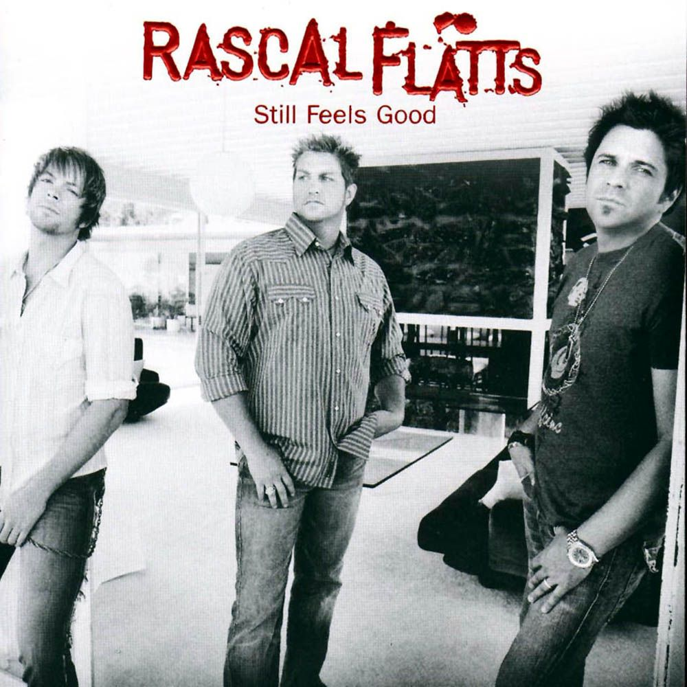 Rascal Flatts - Still Feels Good album cover
