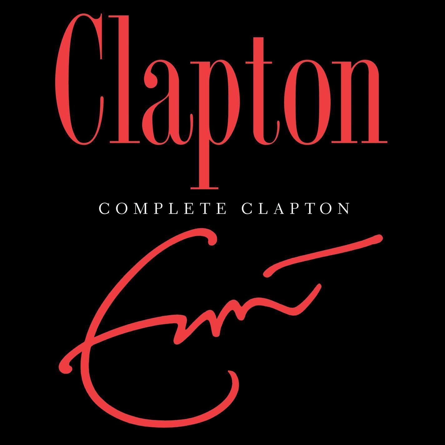 Eric Clapton - Complete Clapton album cover