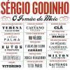 O Irmao Do Meio by  Sergio Godinho