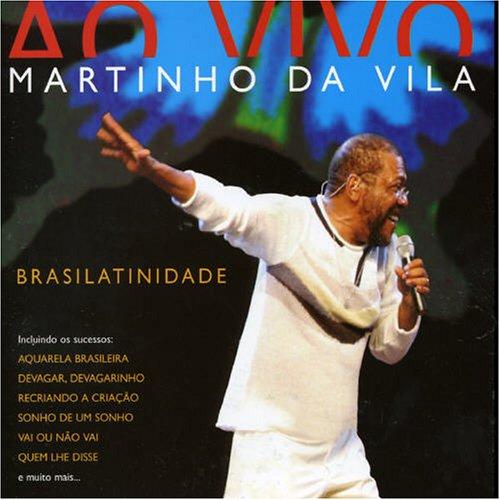 Martinho Da Vila - Brasilatinidade Ao Vivo album cover