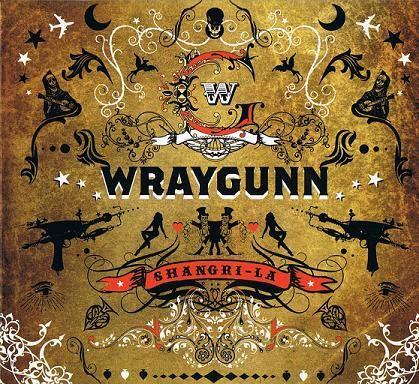 Wraygunn - Shangri - La album cover