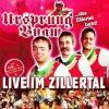 Live Im Zillertal by  Ursprung Buam