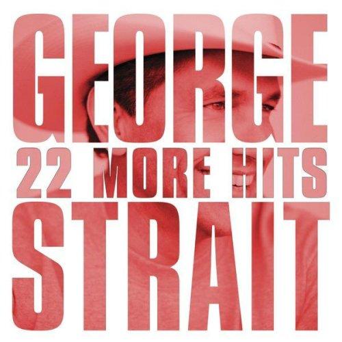 George Strait - 22 More Hits album cover