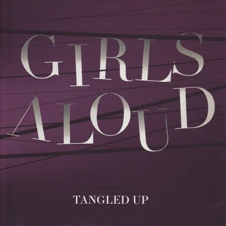 Girls Aloud - Tangled Up album cover