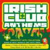 Irish Club Anthems by  Micky Modelle  and  Celtic Pride