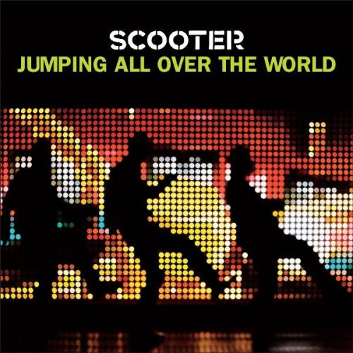 Scooter - Jumping All Over The World album cover