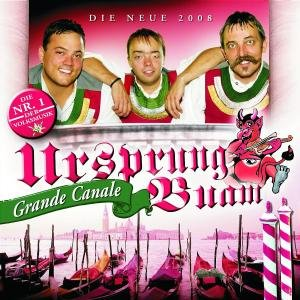 Ursprung Buam - Grande Canale album cover