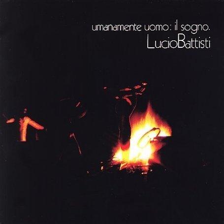 Lucio Battisti - Umanamente Uomo: Il Sogno album cover
