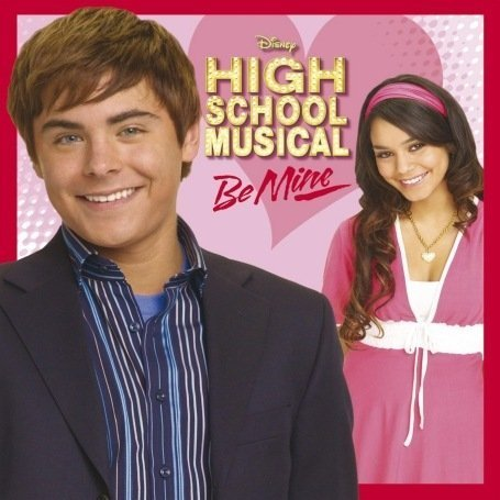 Various Artists - High School Musical: Be Mine (EP) album cover