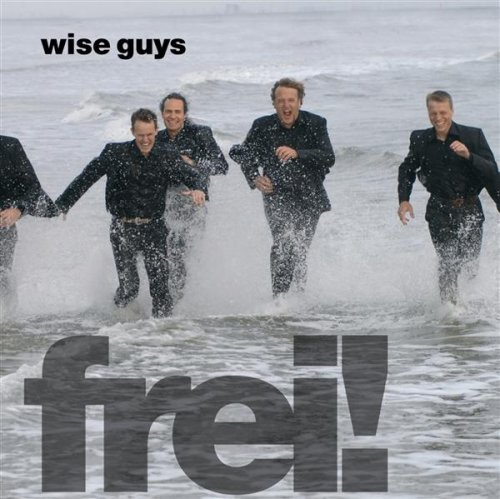 Wise Guys - Frei! album cover
