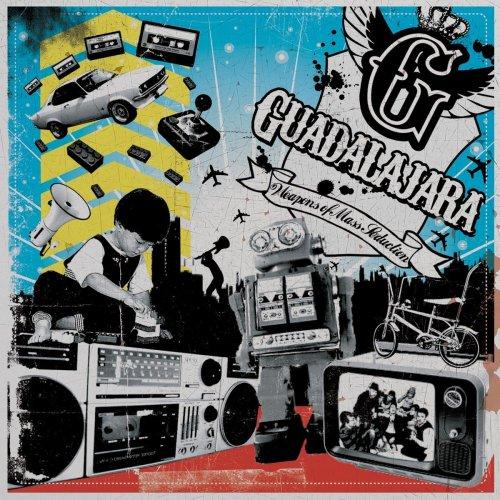 Guadalajara - Weapons Of Mass Seduction album cover