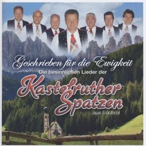 Kastelruther Spatzen - Geschrieben Für Die Ewigkeit album cover