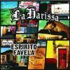 Espirito Favela by  La Harissa