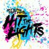 Skip School Start Fights by  Hit The Lights