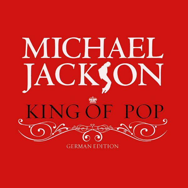 Michael Jackson - King Of Pop - German Edition album cover