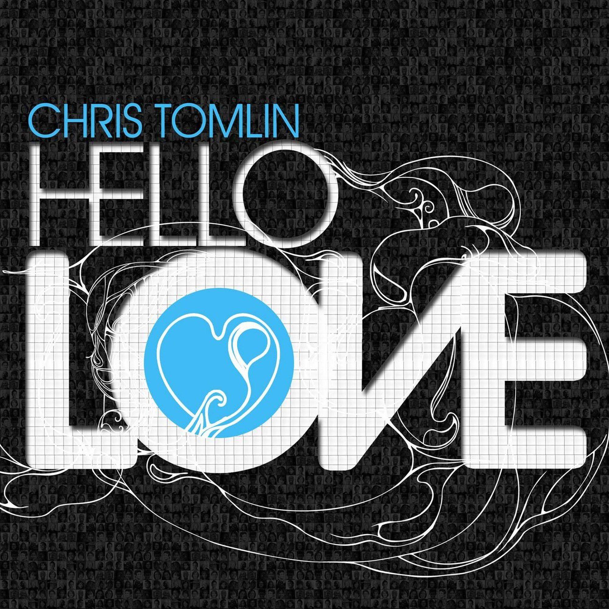 Chris Tomlin - Hello Love album cover