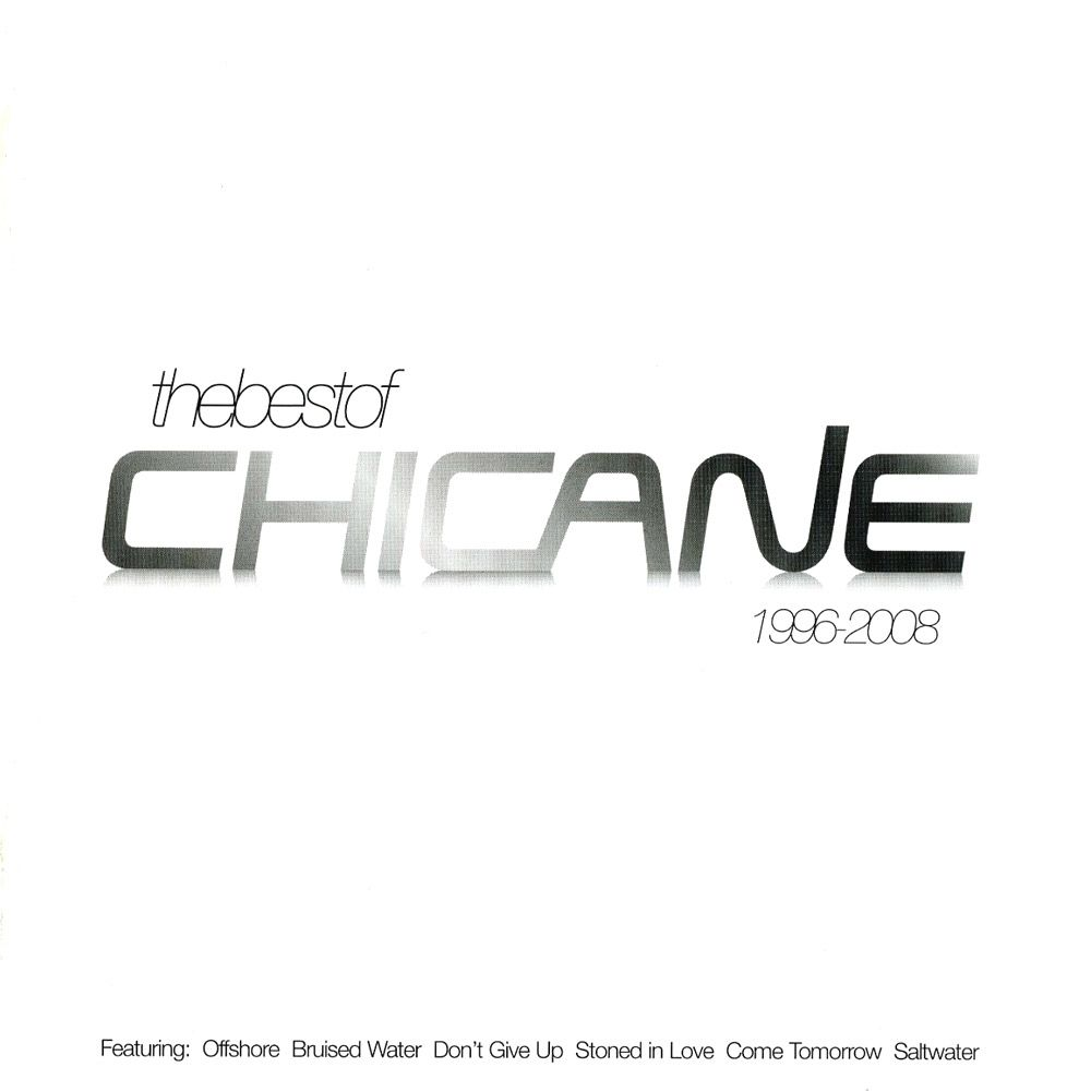 Chicane - The Best Of - 1996-2008 album cover