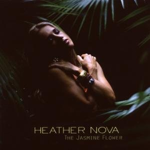 Heather Nova - The Jasmine Flower album cover