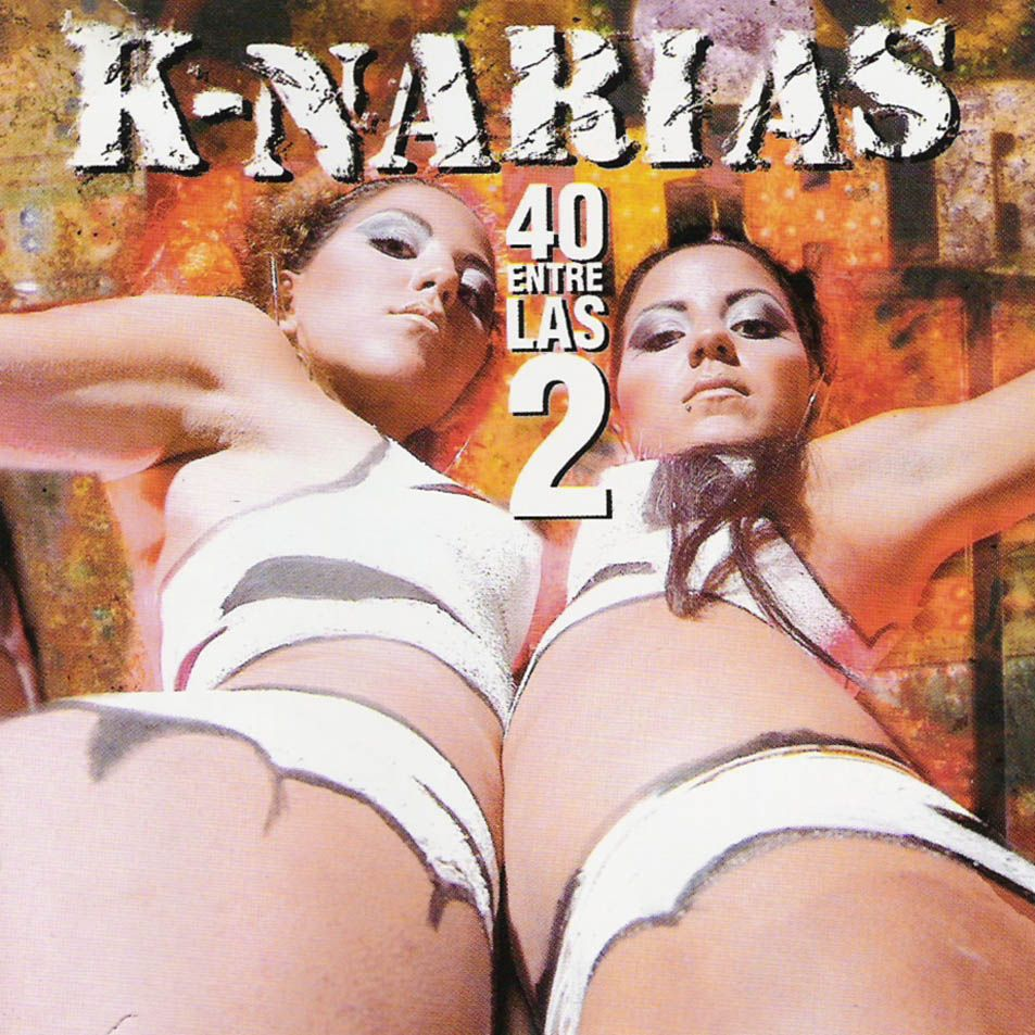 K-Narias - 40 Entre Las 2 album cover