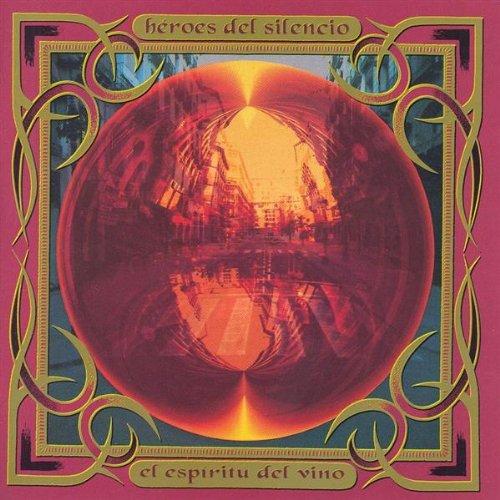 Heroes Del Silencio - El Espritu Del Vino album cover
