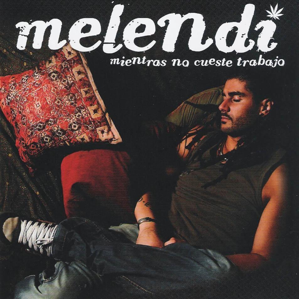 Melendi - Mientras No Cueste Trabajo album cover