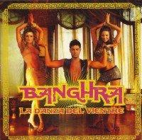 Banghra - La Danza Del Vientre album cover