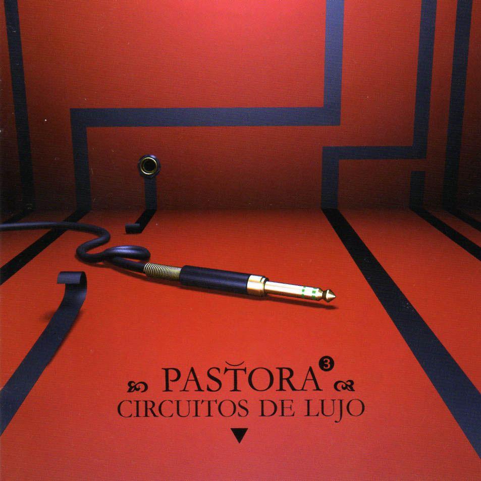 Pastora - Circuitos De Lujo album cover