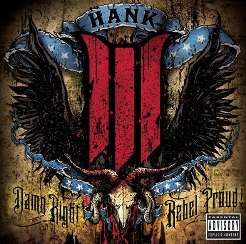 Hank Williams Iii - Damn Right Rebel Proud album cover