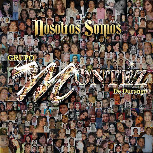 Grupo Montez De Durango - Nosotros Somos album cover