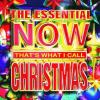 The Essential Now That's What I Call Christmas by  Various Artists