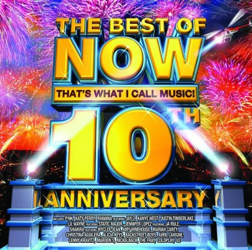 Various Artists - The Best Of Now That's What I Call Music! 10th Anniversary album cover