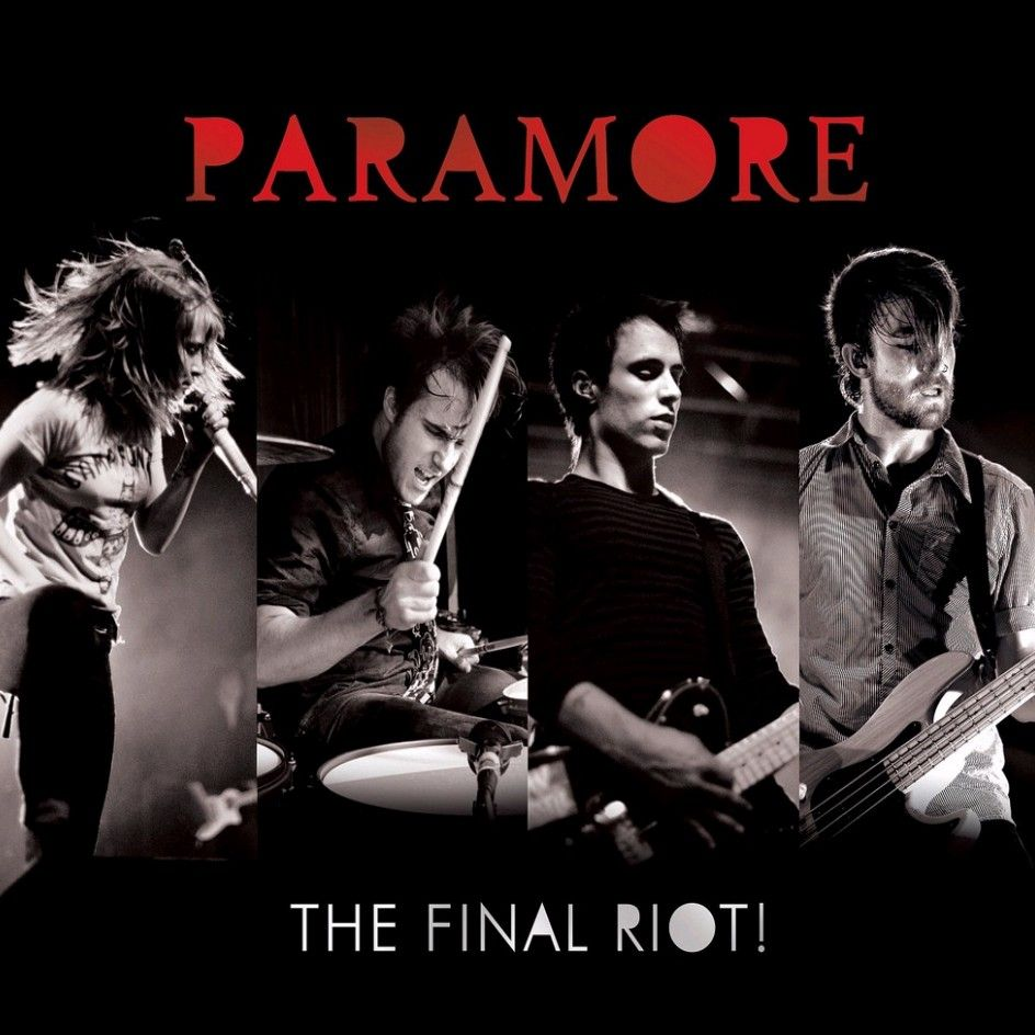 Paramore - The Final Riot! album cover
