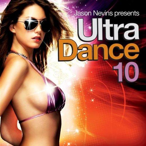 Jason Nevins - Jason Nevins Presents: Ultra Dance 10 album cover