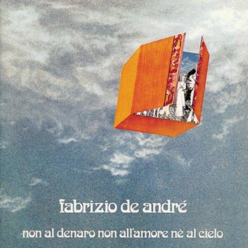 Fabrizio De André - Non Al Denaro, Non All'amore Né Al Cielo album cover