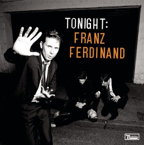 Franz Ferdinand - Tonight: Franz Ferdinand album cover