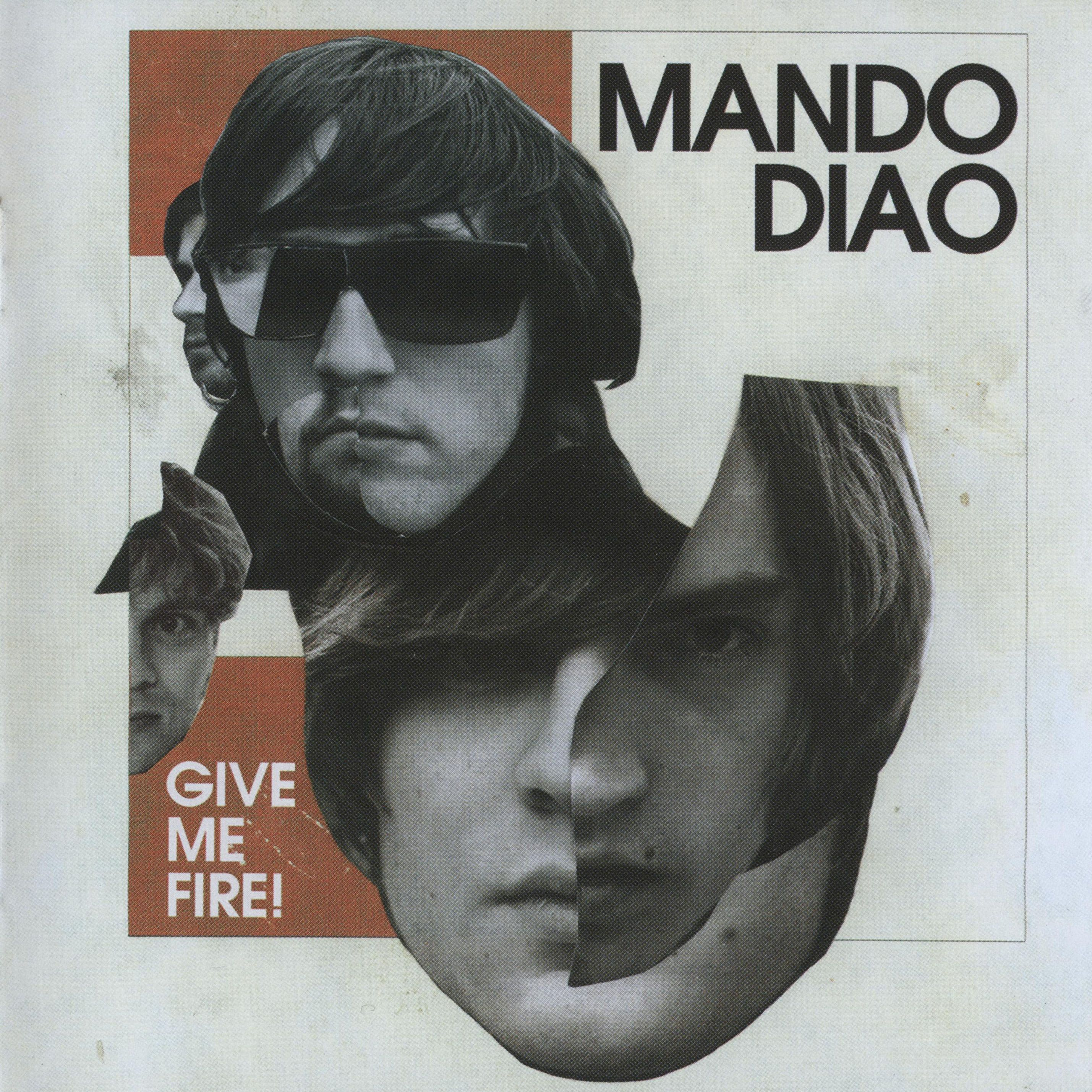 Mando Diao - Give Me Fire album cover
