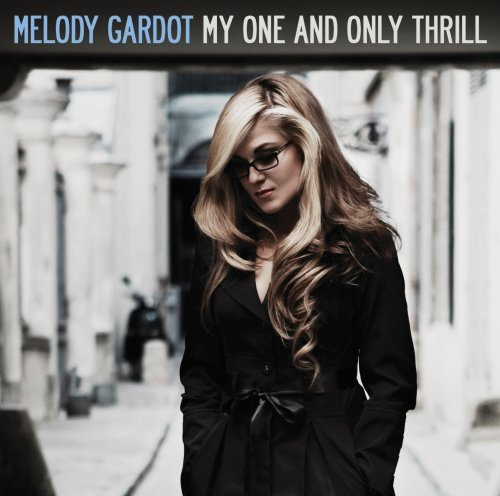 Melody Gardot - My One And Only Thrill album cover