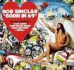 Born In 69 by  Bob Sinclar
