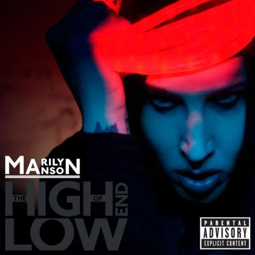 Marilyn Manson - The High End Of Low album cover
