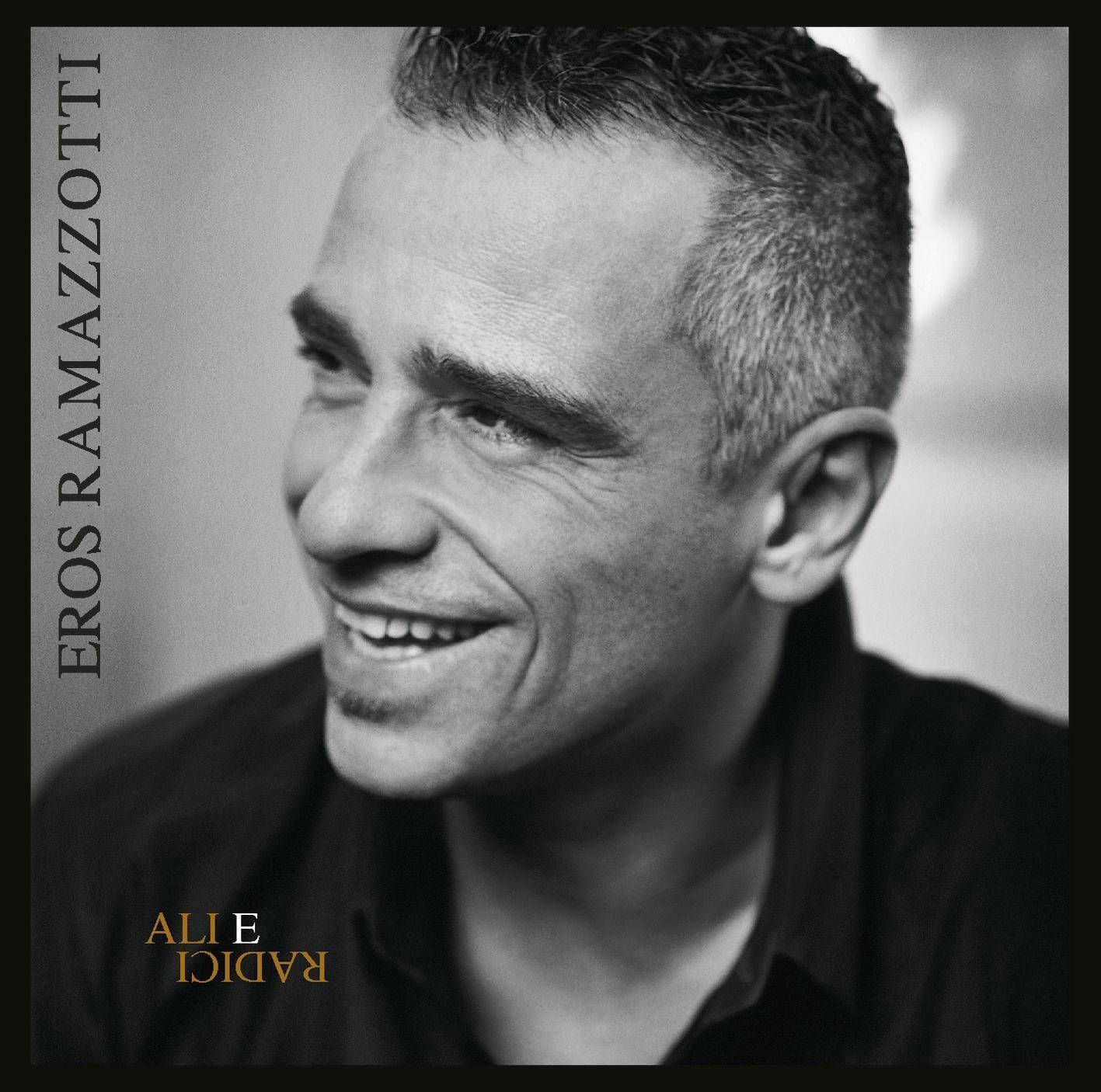 Eros Ramazzotti - Ali E Radici album cover