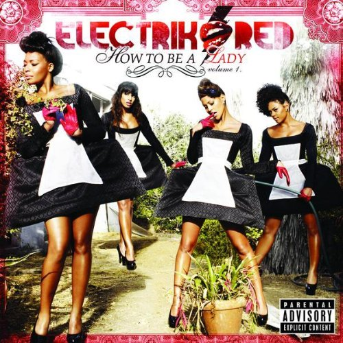 Electrik Red - How To Be A Lady: Volume 1 album cover