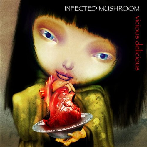 Infected Mushroom - Vicious Delicious album cover