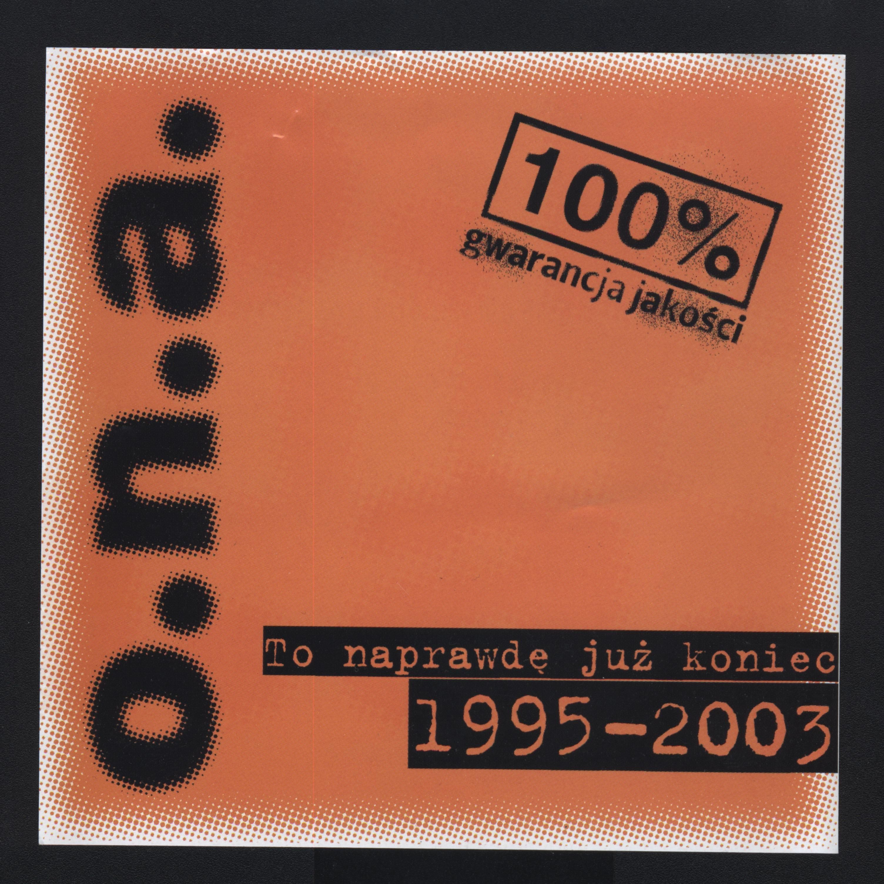 O.n.a. - To Naprawdę Już Koniec 1995 - 2003 album cover