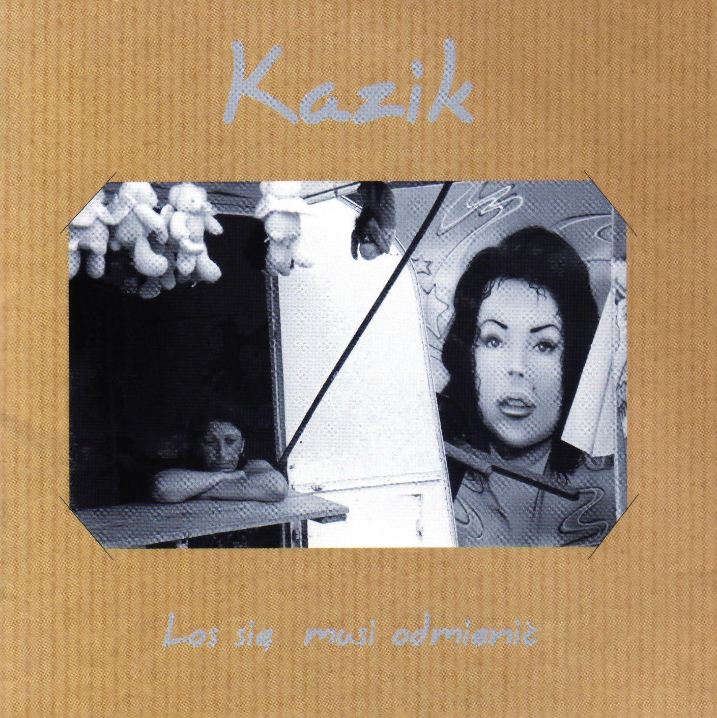 Kazik - Los Się Musi Odmienić album cover