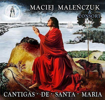 Maciej Maleńczuk - Cantigas De Santa Maria album cover