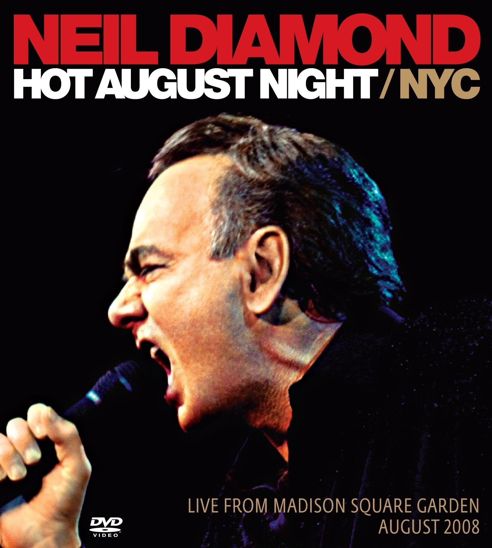Neil Diamond - Hot August Night / Nyc album cover