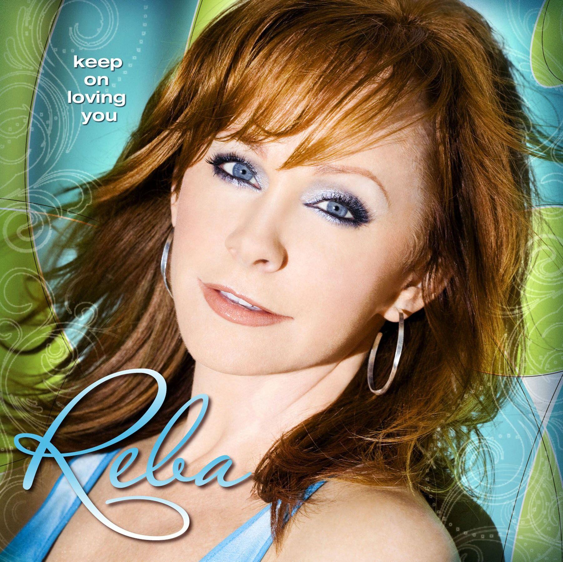 Reba McEntire - Keep On Loving You album cover