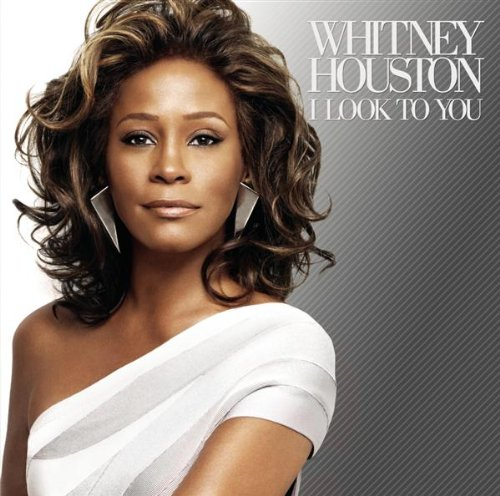 Whitney Houston - I Look To You album cover